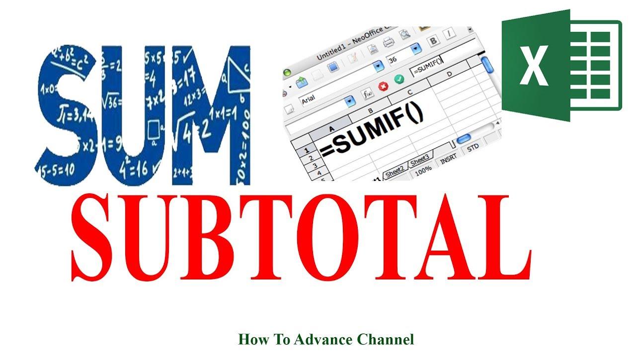 Làm Thế Nào Sử Dụng Hàm Sum Sumif Subtotal