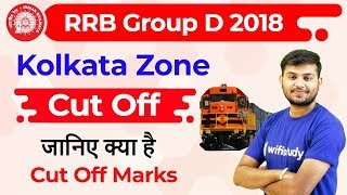 RRB Group D 2018 Cut Off    Kolkata Zone    Released