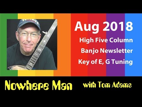 Nowhere Man  Ideas for Banjo by Tom Adams