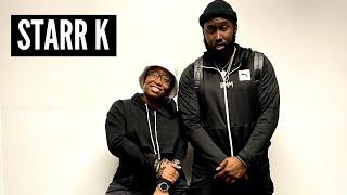 "Starr K speaks on the ""Pleasant Grove"" Album, Black Mrkt movement, Nipsey Hussle's influence..."