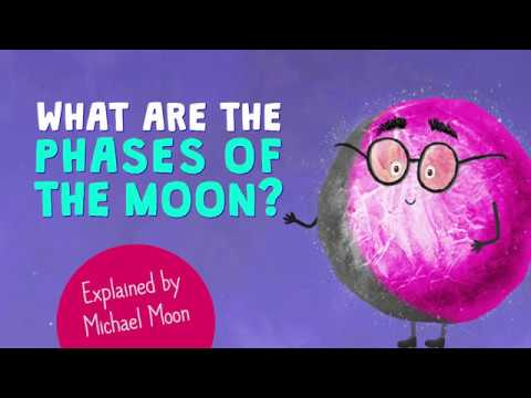 🌜 What are the moon phases? 🌛 Explained for kids by Michael Moon