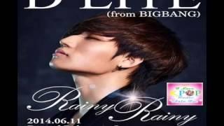 D-LITE(from BIGBANG) - Rainy Rainy