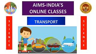 4TH | SCIENCE | TRANSPORT | PART 03 | AIMS-INDIA