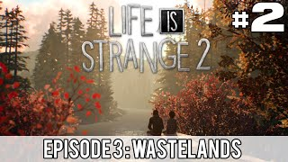 LIFE IS STRANGE 2 | Episode 3 #2 [FR]