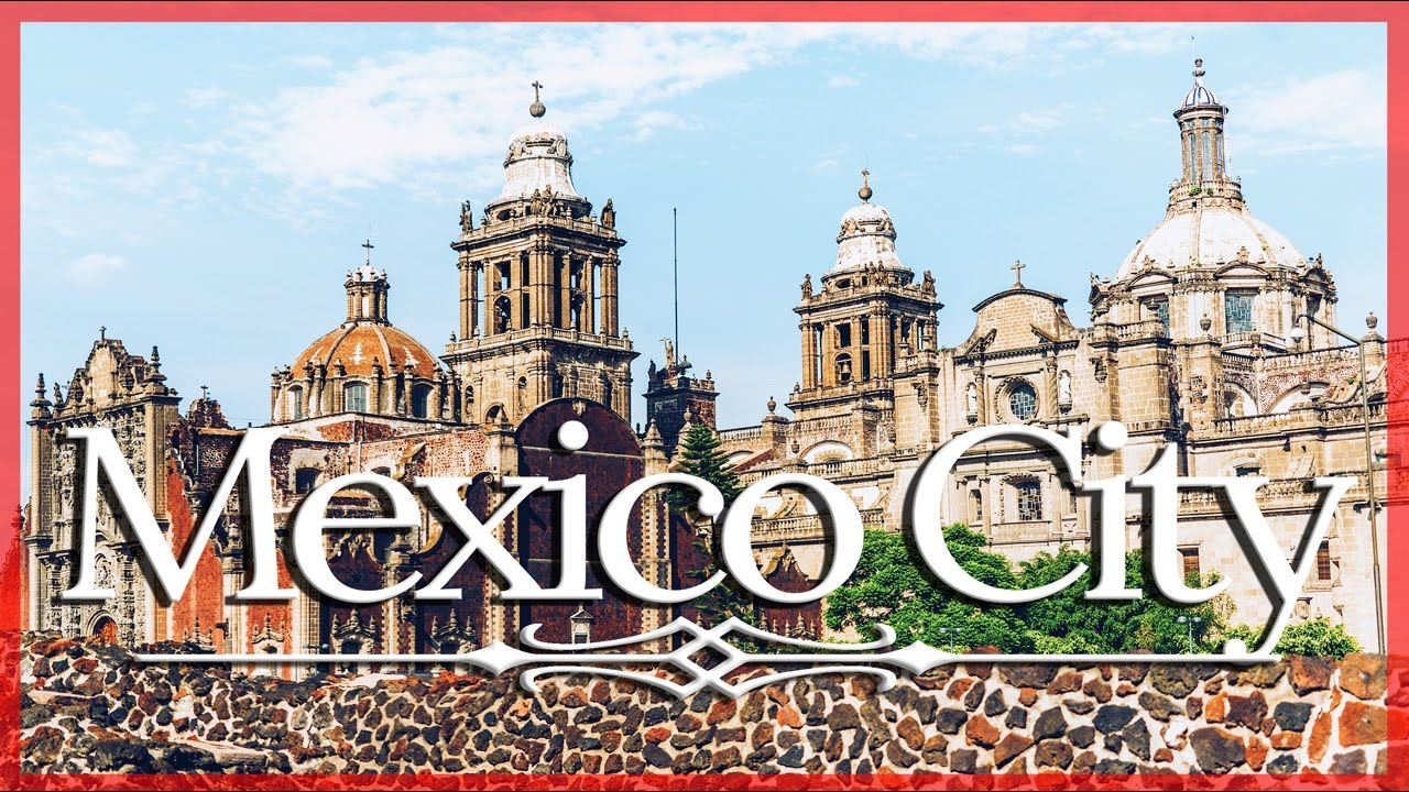 Why YOU Should VISIT MEXICO CITY NOW!