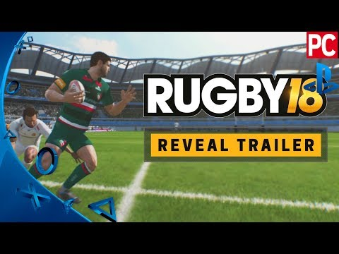 RUGBY 18 – Reveal Trailer |  PS4, Xbox One and PC