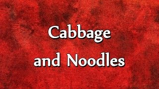 Cabbage And Noodles - Easy To Learn - Recipes