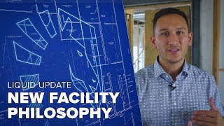 Liquid Update - New Facility Philosophy thumbnail