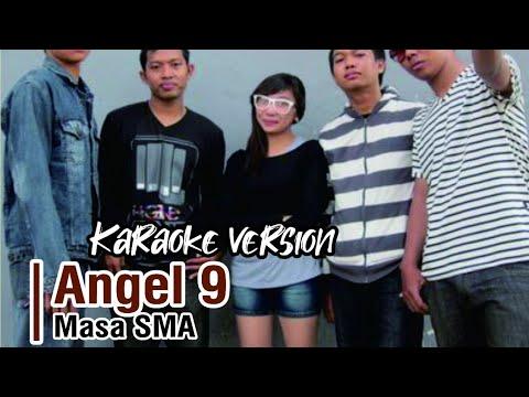 9 BAND-MASA SMA | Karaoke Version |