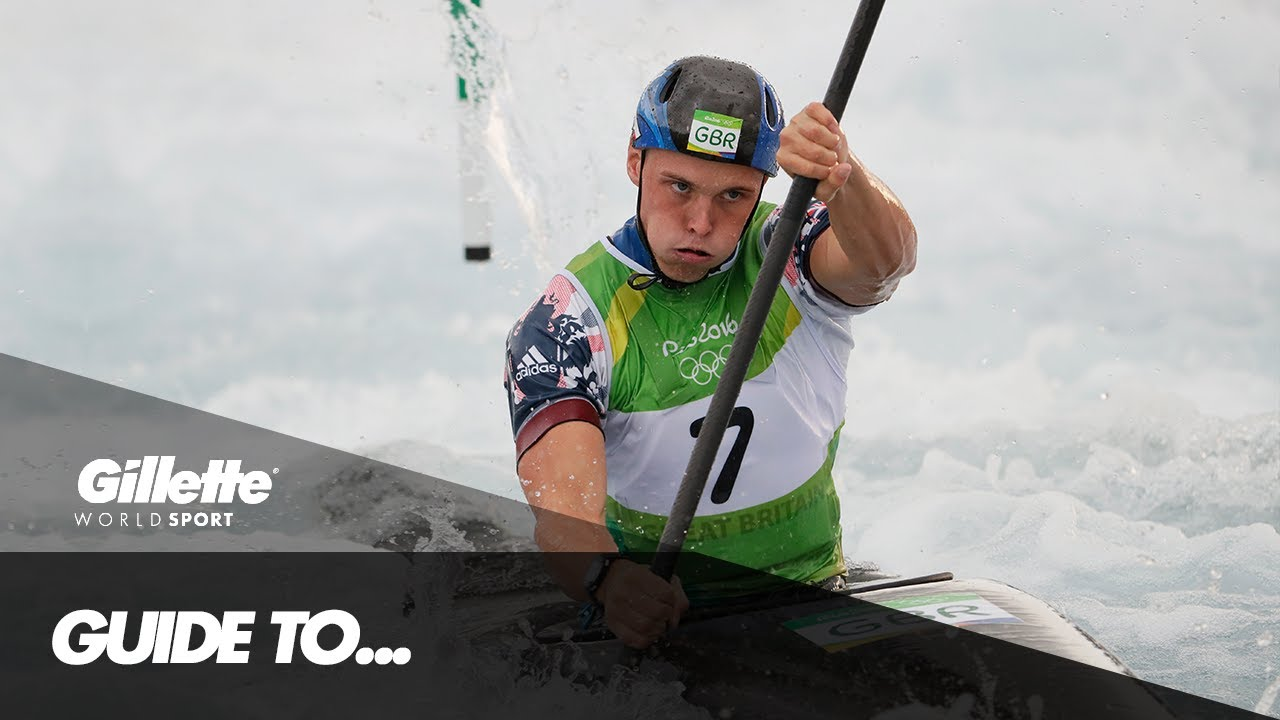 Guide to Canoe Slalom with Olympic Champion Joe Clarke | Gillette World Sport
