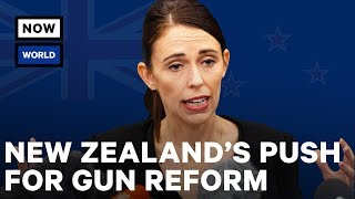 New Zealand's Push for Gun Reform, Explained | NowThis World