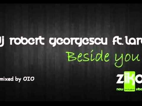 Dj Robert Georgescu ft Lara-beside you mixed by OIO