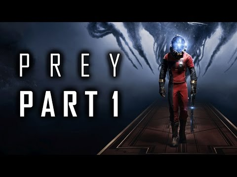 "Prey (2017) - Let's Play - Part 1 - ""First Day On The Job, Break Out, An Office With A View"""