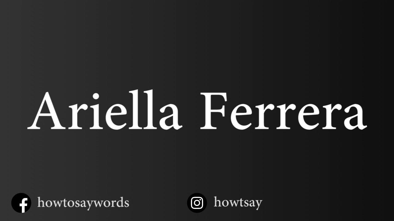 Download How To Pronounce Ariella Ferrera