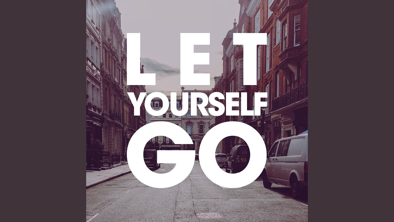 Let Yourself Go (feat. Sybil) - YouTube