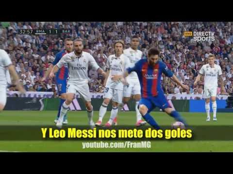 Canción Real Madrid   Barcelona 2 3...