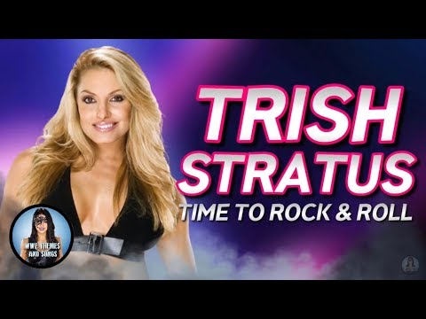 Trish Stratus - Time To Rock & Roll (Official Theme)