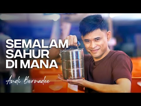 Free Download Andi Bernadee - Semalam Sahur Di Mana (official Music Video) Mp3 dan Mp4