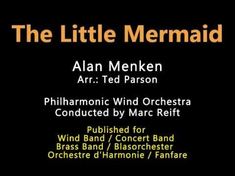 Marc Reift - The Little Mermaid (Alan Menken, Arr.: Ted Parson)