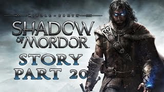 Middle-earth: Shadow of Mordor - Story Walkthrough - Part 20 - Lord of Mordor [No Commentary]