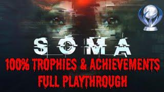 Soma - 100% Trophy & Achievement Playthrough