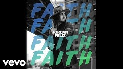 Jordan Feliz - Faith (Official Audio)