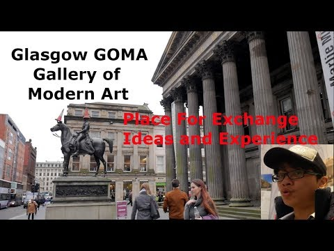 Glasgow GOMA Gallery of Modern Art 2108 #Vlog20 Place For Exchange Ideas and Experience