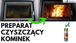Preparat do czyszczenia szyb kominkowych :: Prowent Białystok
