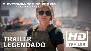 O Exterminador do Futuro: Destino Sombrio | Trailer Oficial | Legendado HD