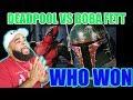 WHO WON Deadpool vs Boba Fett. Epic Rap Battles of History - {{ REACTION }}