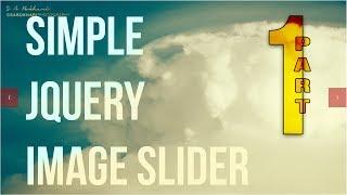 Simple jQuery Image Slider Part-1