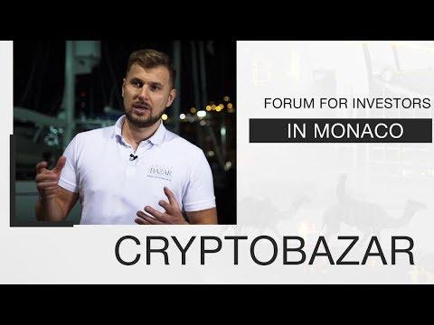 Investors Forum | CryptoBazar | Monaco 2017