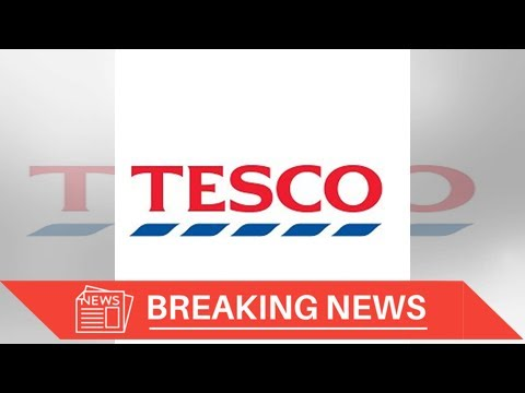 [Breaking News] Tesco