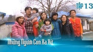 Cuộc sống hạnh phúc của cô gái lấy chồng Hàn khi có một gia đình chồng vô cùng tâm lý   NNCXX T13