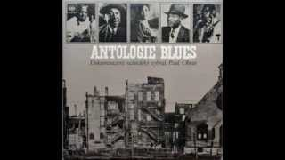 Blues Anthology I. selection by Paul Oliver (2/2)