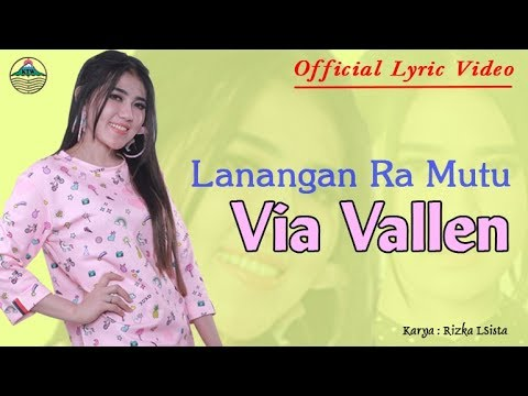 Lanangan Ra Mutu - Via Vallen (OM. Sera)  |  Lyric   #music