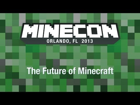 The Future of Minecraft MINECON 2013 Panel