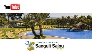 Camping Resort Sanguli Salou 2013