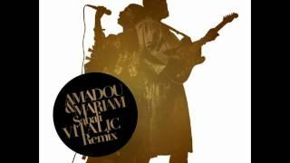 Amadou & Mariam - Sabali (Vitalic Remix) HQ