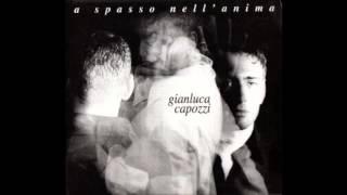 Gianluca Capozzi - Ossaie ca te voglio bene.