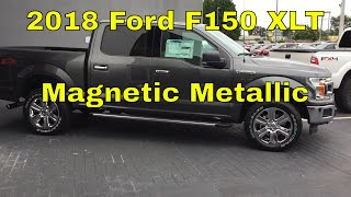2018 Ford F150 XLT - Magnetic Metallic - Exterior Walk Around