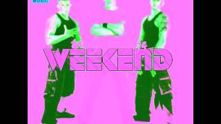 Weekend - Za Miłość Mą (Remix)