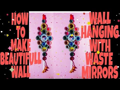 HOW TO MAKE BEAUTIFULL WALL HANGING/ WALL HANGING WITH MIRRORS