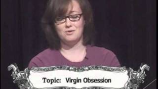 Season 2, Episode 6, Part 1: Virgin Obsession