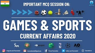 Latest Sports Current Affairs 2020 | Games & Sports MCQs | IIFT, XAT, CMAT, TISSNET, SSC CGL, Banks