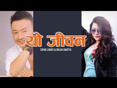 Yo Jivan - Dipak Limbu and Milan Amatya | New Nepali Lok Pop Song 2016