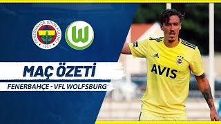 MAÇ ÖZETİ: Fenerbahçe 1-1 VfL Wolfsburg