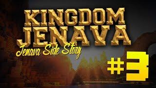 [The Kingdom JENAVA] Side Story: ZE ZIJN VERLOREN! #3