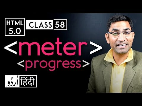 Meter Tag And Progress Tag - Html 5 Tutorial In Hindi - Urdu - Class - 58