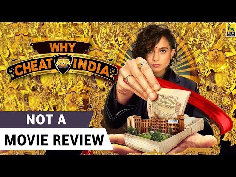 Why Cheat India | Not A Movie Review | Emraan Hashmi | Sucharita Tyagi